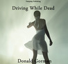 Driving While Dead