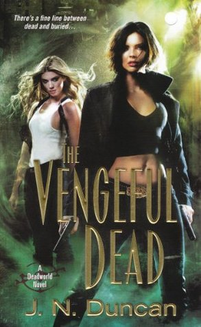 The Vengeful Dead by J.N. Duncan (Deadworld #2)