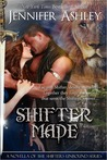 Shifter Made (Shifters Unbound, .5)