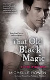 That Old Black Magic (Living In Eden, #3)