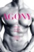 Agony/Ecstasy  Original Stories of Agonizing Pleasure/Exquisite Pain