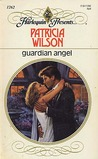 Guardian Angel (Harlequin Presents, No 1262)