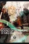 Sogno di un futuro di mezza estate
