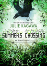 IRON FEY SERIES NOVELLA 3.5. SUMMER'S CROSSING. JULIE KAGAWA.