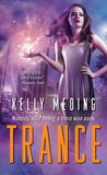 Trance (MetaWars, #1)