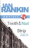 Tooth And Nail / Strip Jack (Inspector Rebus, #3, #4)