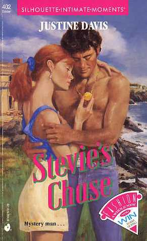 Stevie's Chase (Silhouette Intimate Moments, No. 402) (Holt seri... by Justine Davis