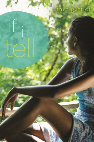 Michelle's Review: If I Tell by Janet Gurtler