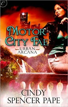 Motor City Fae (Urban Arcana, #1)