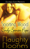 Sporting Wood (Naughty Nooners)