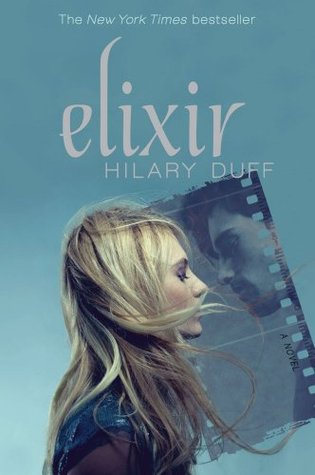 Elixir. by Hilary Duff
