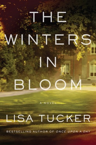 The Winters in Bloom by Lisa Tucker