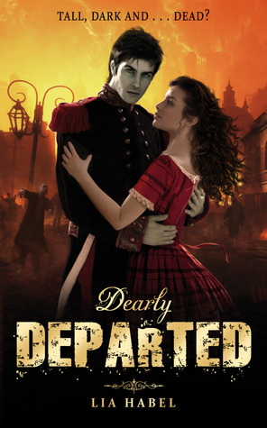Dearly Departed. by Lia Habel