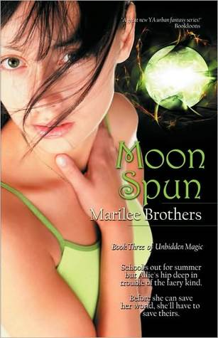 Moon Spun (Unbidden Magic #3)