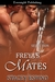 Freya's Mates (Pack Seduction,...