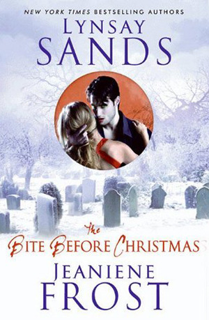 The Bite Before Christmas by Lynsay Sands & Jeaniene Frost