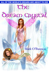 The Dream Crystal (The Dream War Series, #1)