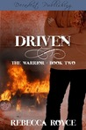 Driven (The Warrior Book 2)