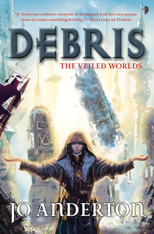 Debris (The Veiled Worlds, #1)