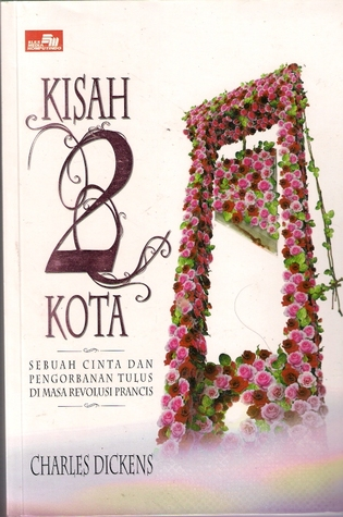 Kisah Dua Kota (A Tale of Two Cities)