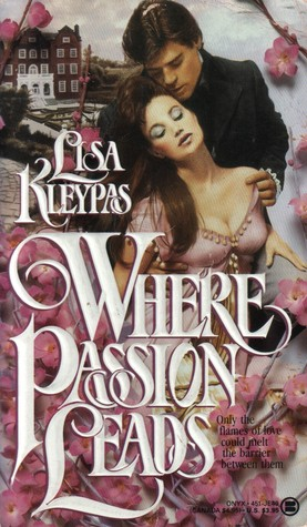 Where Passion Leads (Berkley - Faulkner, #1)