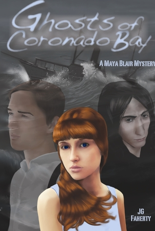 Ghosts of Coronado Bay (A Maya Blair Mystery #1)