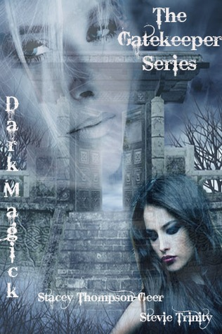 Dark Magick ( The Gatekeeper Series #1)