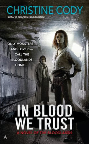 Early Review: In Blood We Trust by Christine Cody