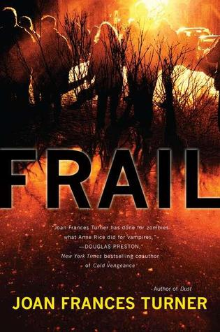 Frail (Dust, #2)
