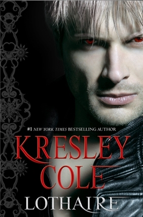 Lothaire by Kresley Cole (releases Jan. 10, 2012)