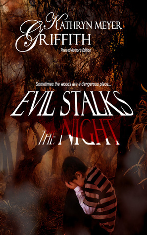 Evil Stalks the Night - Revised Author's Edition out in July 2012