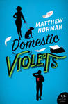 Domestic Violets