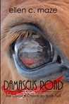 Damascus Road (The Corescu Chronicles Book Two)