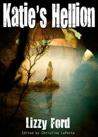 Katie's Hellion (Rhyn Trilogy #1)