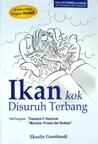 Ikan Kok Disuruh Terbang (Trilogi Pembelajaran, #1)
