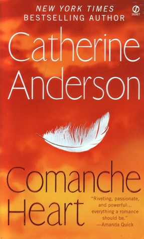 Comanche Heart (Comanche #2)