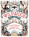 Wildwood (Wildwood Trilogy, #1)