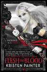 Flesh and Blood (House of Comarr, #2)