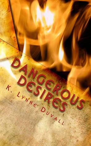 Dangerous Desires Book Cover
