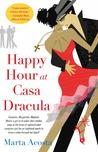 Happy Hour at Casa Dracula (Casa Dracula #1)