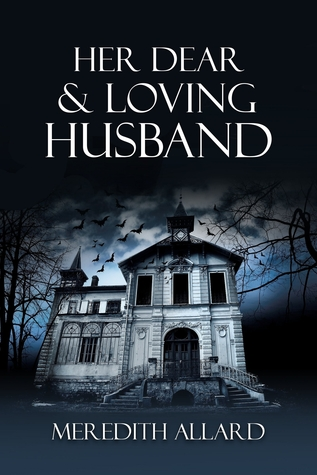 Her Dear and Loving Husband by Meredith Allard