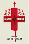 Review: A Small Fortune