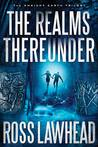 The Realms Thereunder: An Ancient Earth