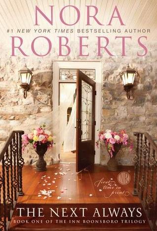 MIchelle's Review: The Next Always by Nora Roberts
