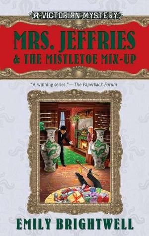 Mrs. Jeffries and the Mistletoe Mix-Up (Mrs. Jeffries Mystery, #17)