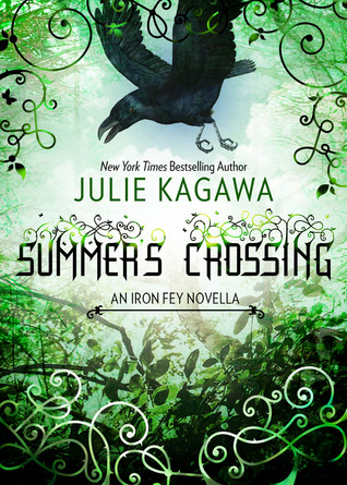 Summer's Crossing (Iron Fey, #3.5) - Julie Kagawa
