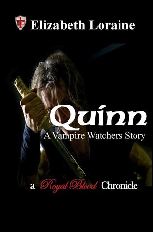 Quinn, a vampire watcher's story (Royal Blood Chronicles #0.5)