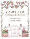Camel Lot: A Misplaced Adventure