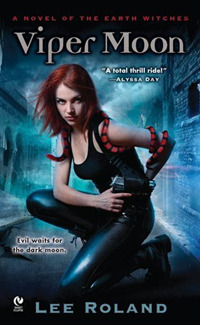 Viper Moon (Earth Witches, #1)