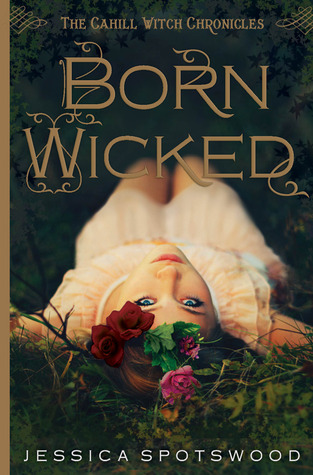 Wednesday Wishing & Waiting – Born Wicked by Jessica Spotswood